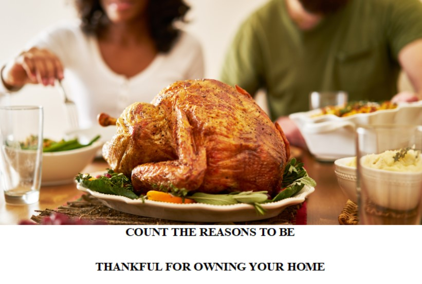 COUNT THE REASONS TO BE THANKFUL FOR OWNING YOUR HOME